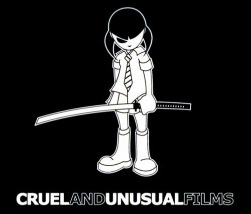 Cruel & Unusual Films