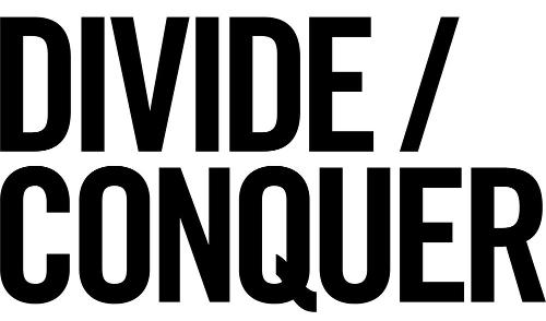 Divide / Conquer