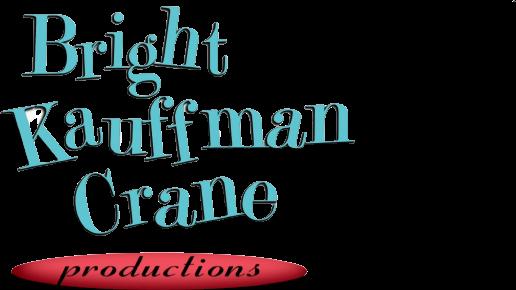 Bright/Kauffman/Crane Productions