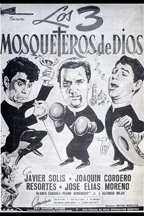 Los tres mosqueteros de Dios