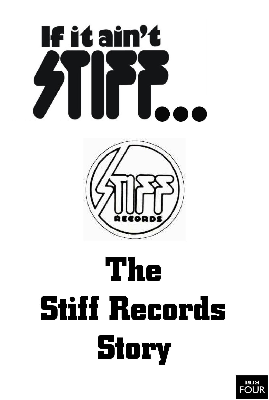 If It Ain't Stiff: The Stiff Records Story