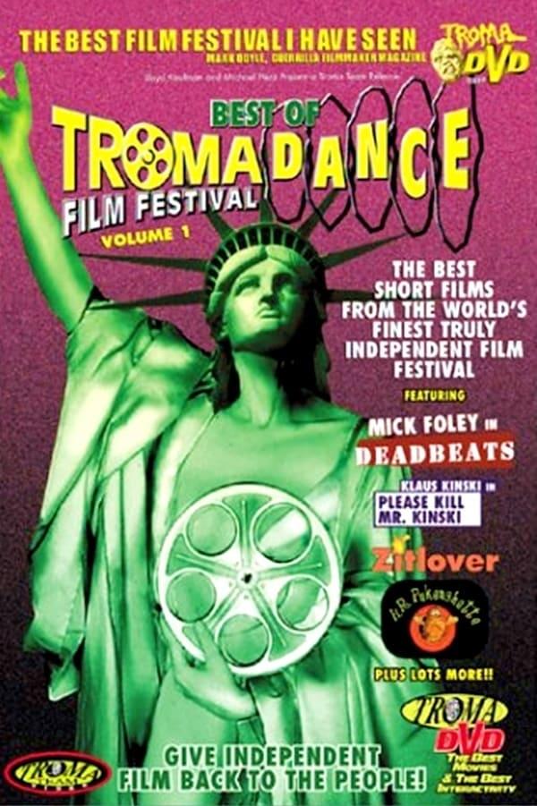 Best of Tromadance Film Festival: Volume 1