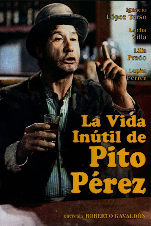 The Useless Life of Pito Pérez
