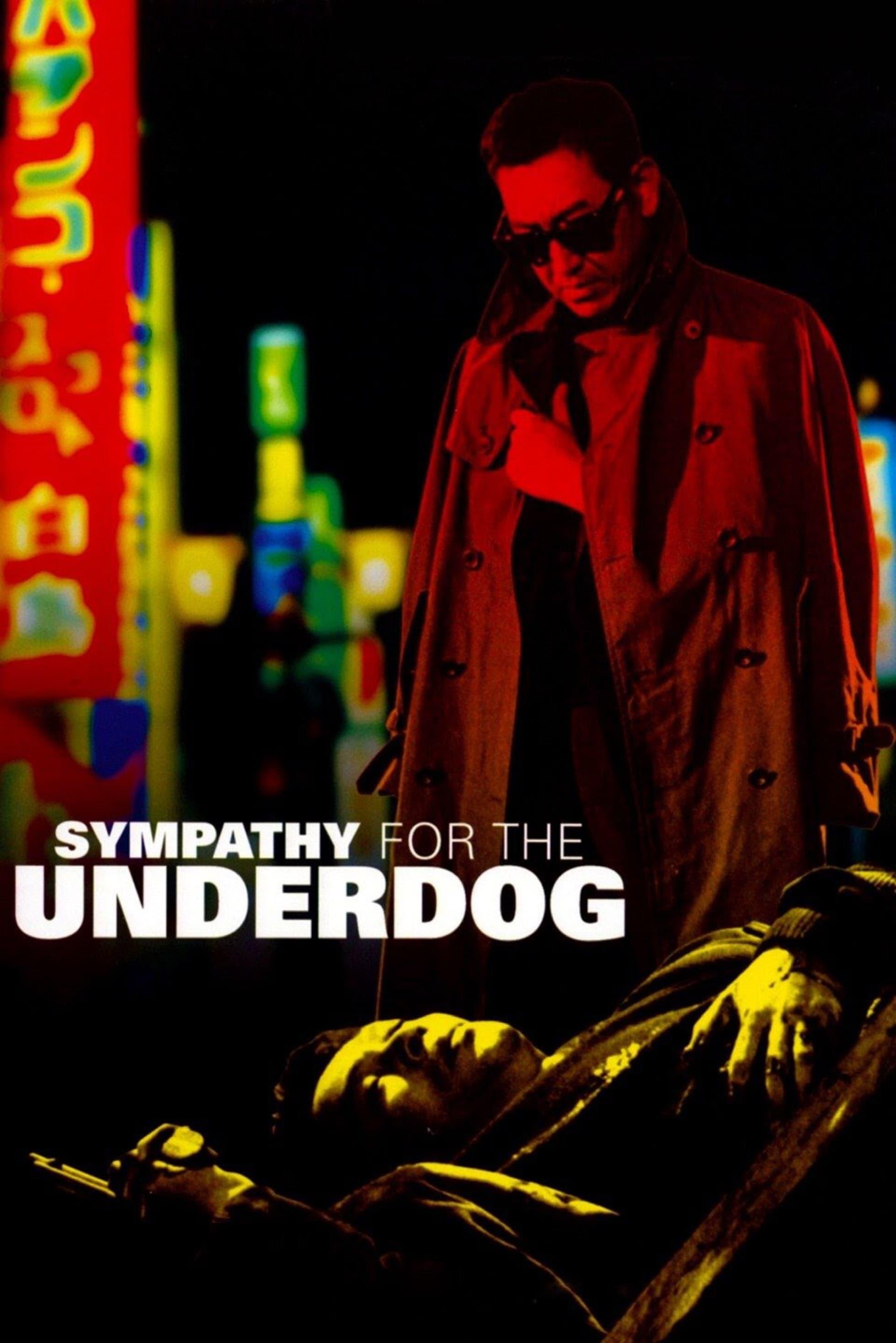 Sympathy for the Underdog