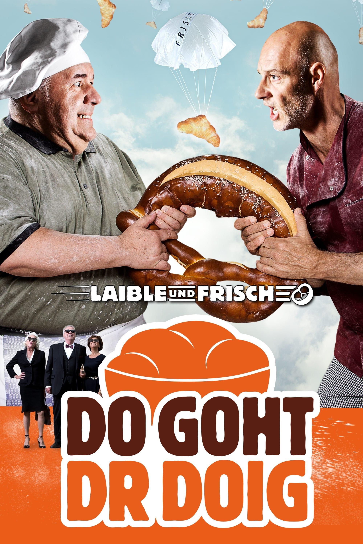 Laible und Frisch - Do goht dr Doig