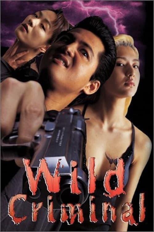 Wild Criminal