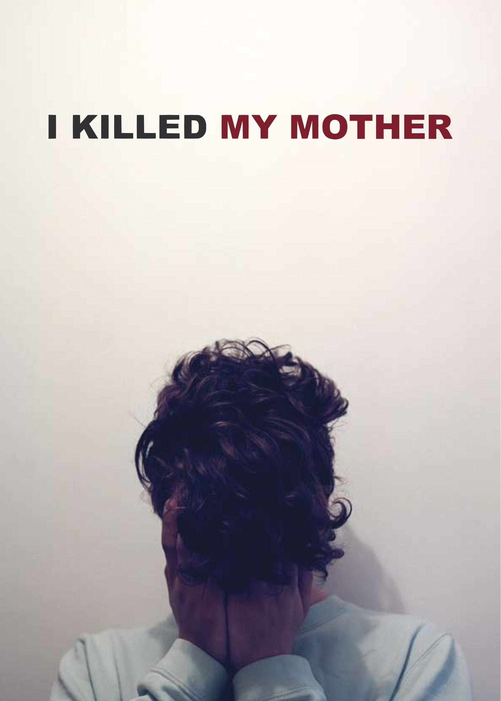 Yo maté a mi madre