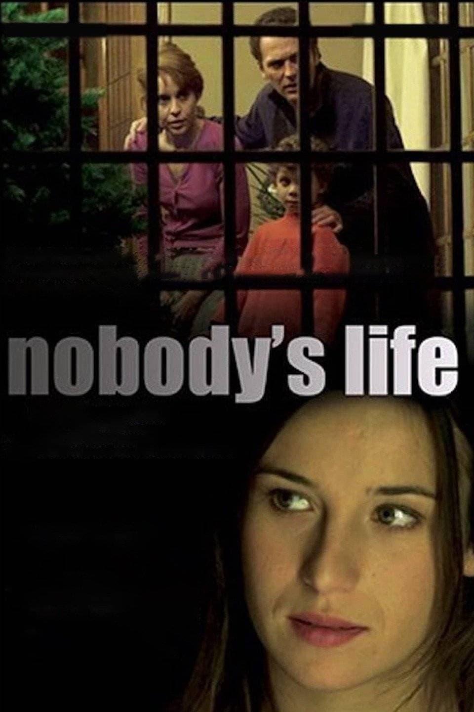 Nobody's life