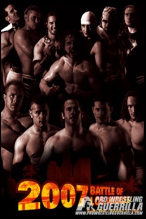 PWG 2007 Battle of Los Angeles - Night One