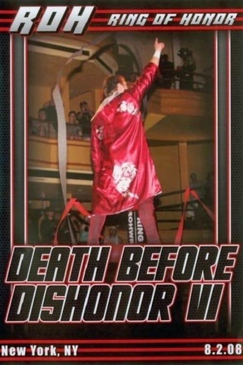 ROH Death Before Dishonor VI