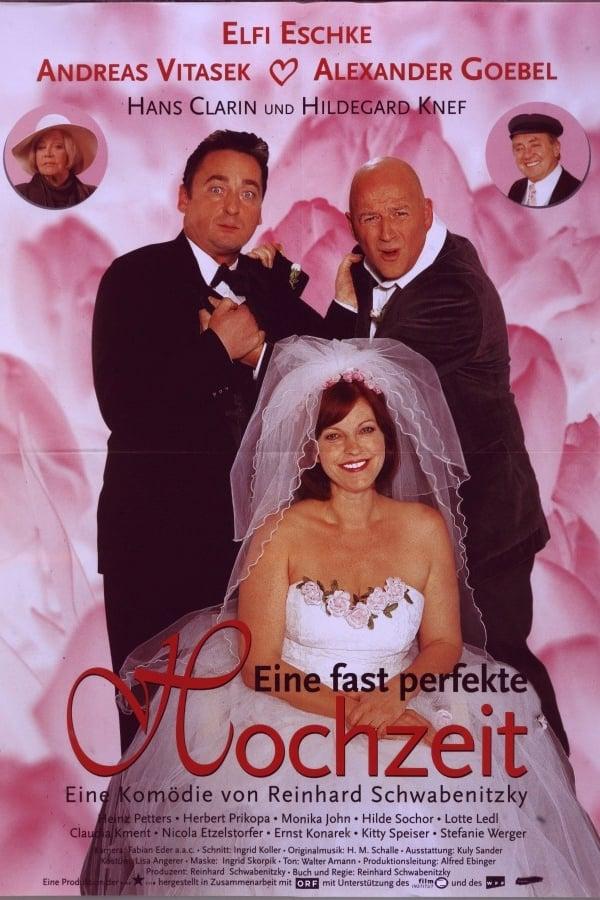 Eine fast perfekte Hochzeit