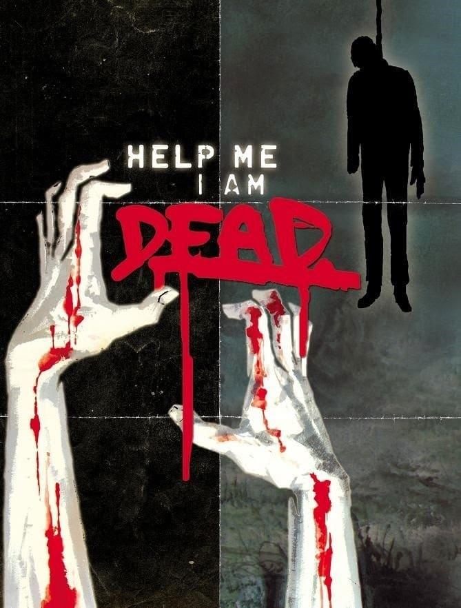 Help Me I Am Dead