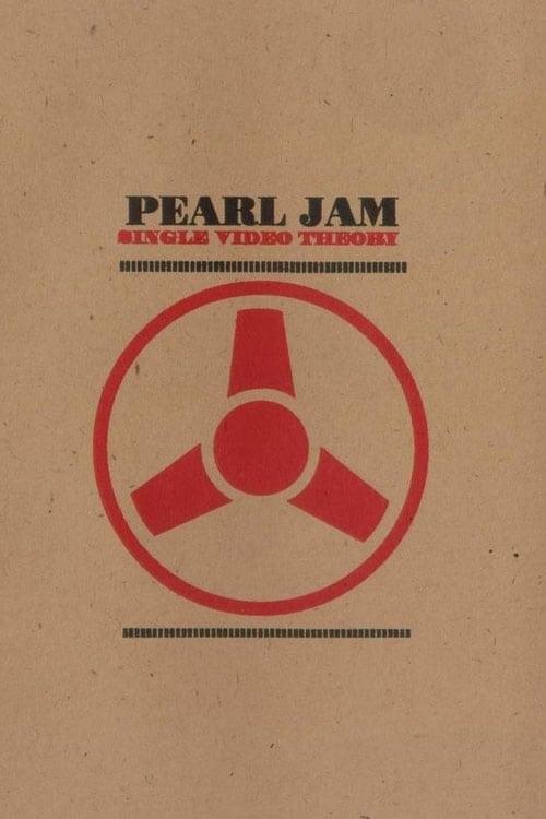 Pearl Jam: Single Video Theory