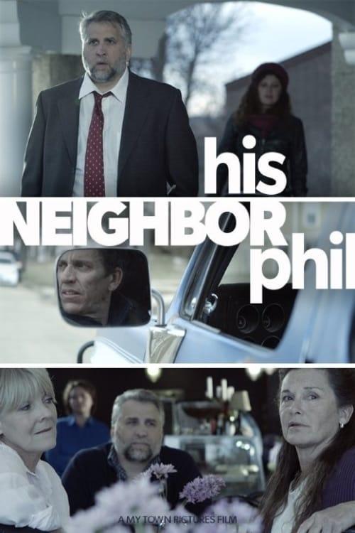 His Neighbor Phil