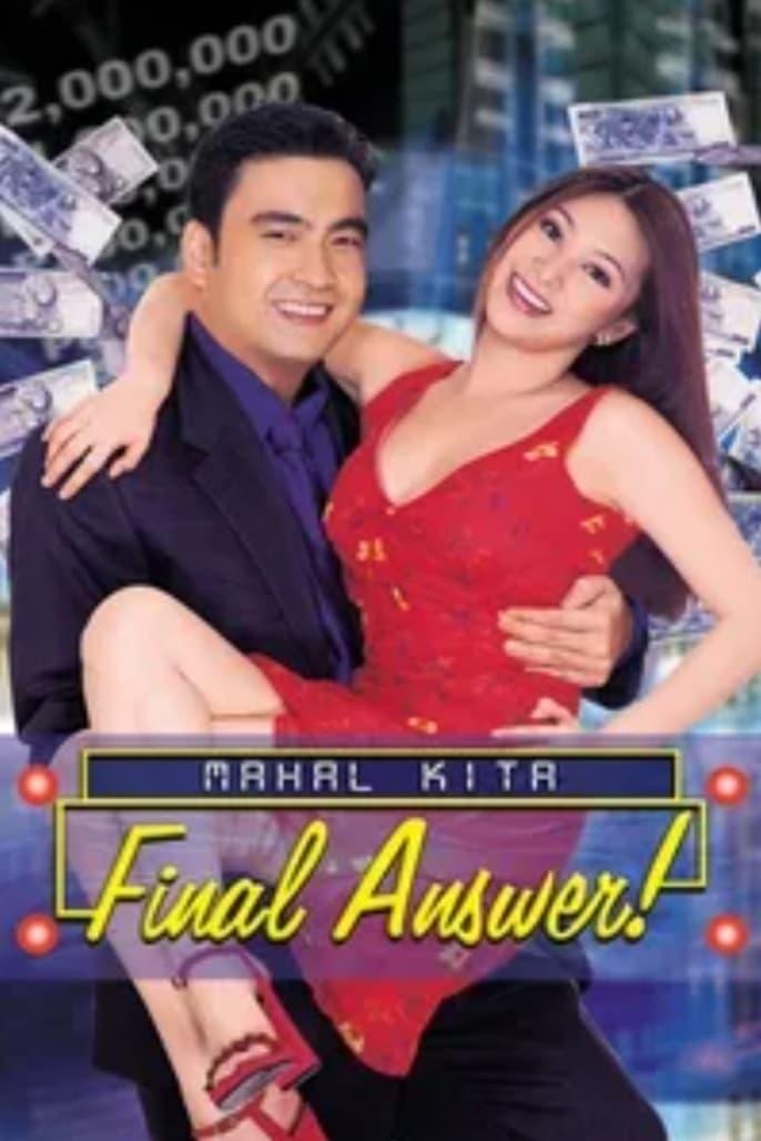 Mahal Kita: Final Answer!