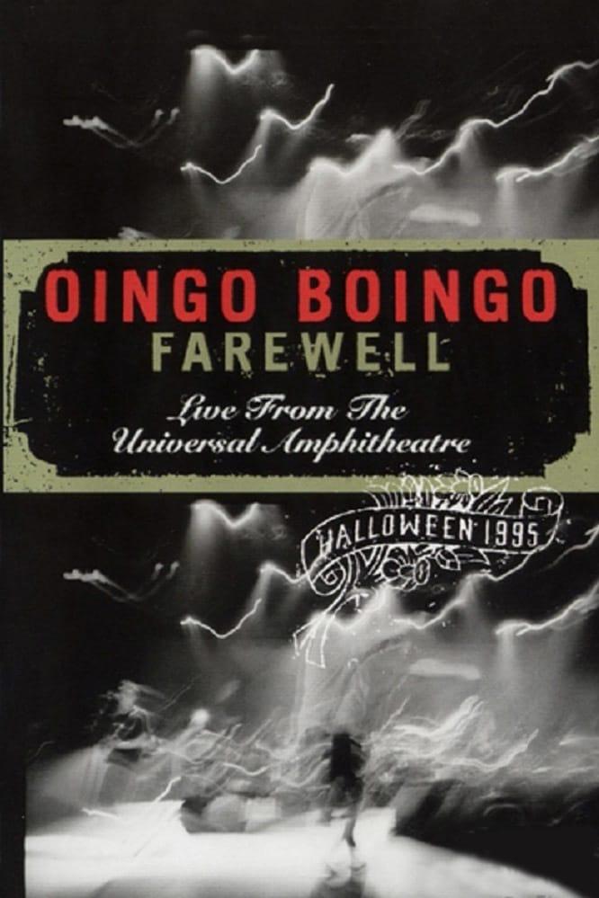 Oingo Boingo: Farewell (Live from the Universal Amphitheatre)