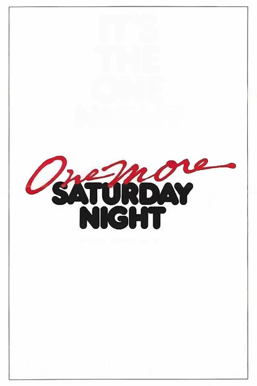 One More Saturday Night