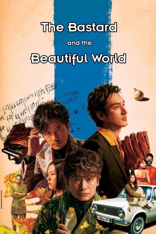 The Bastard and the Beautiful World