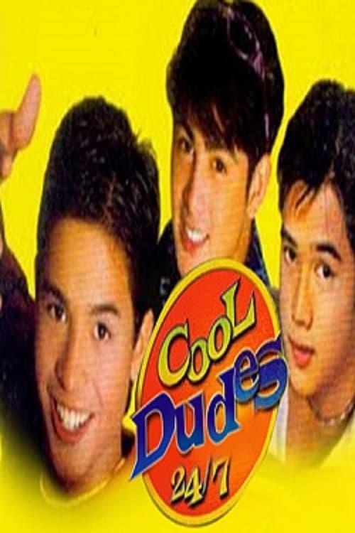 Cool Dudes 24/7