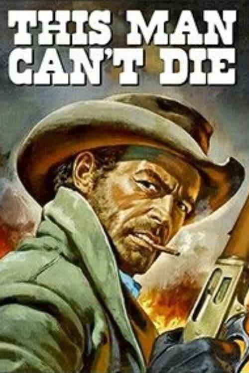 This Man Can't Die
