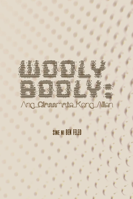 Wooly Booly: My Alien Classmate
