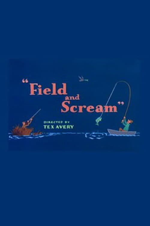 Field and Scream