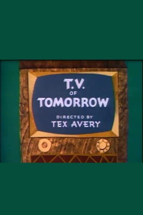 T.V. of Tomorrow