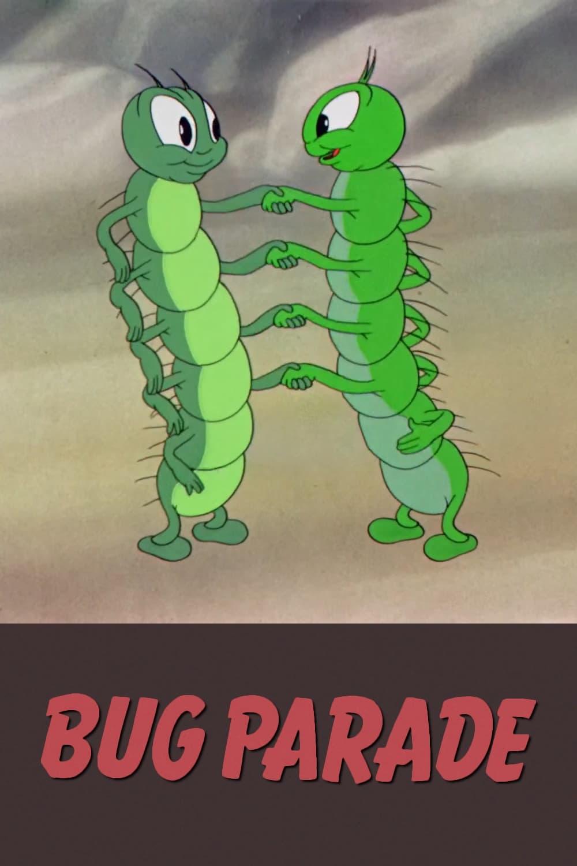 The Bug Parade