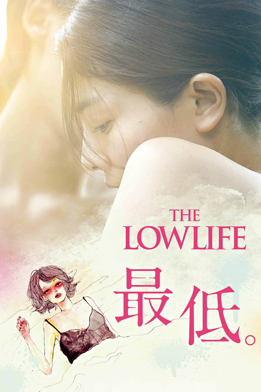 The Lowlife