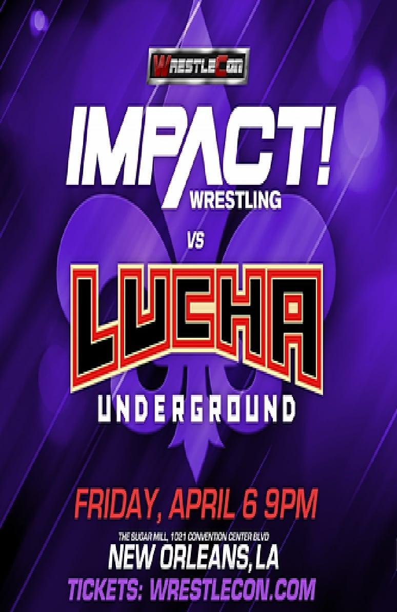 Impact Wrestling vs. Lucha Underground 2018
