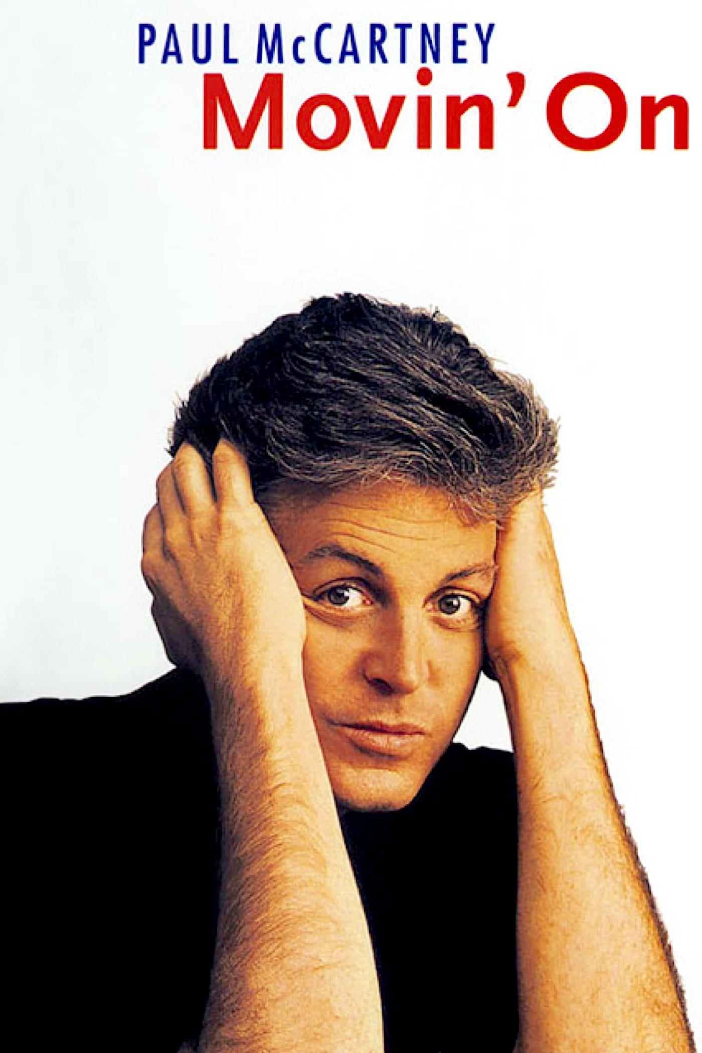 Paul McCartney: Movin' On