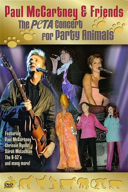 Paul McCartney & Friends: The PeTA Concert for Party Animals