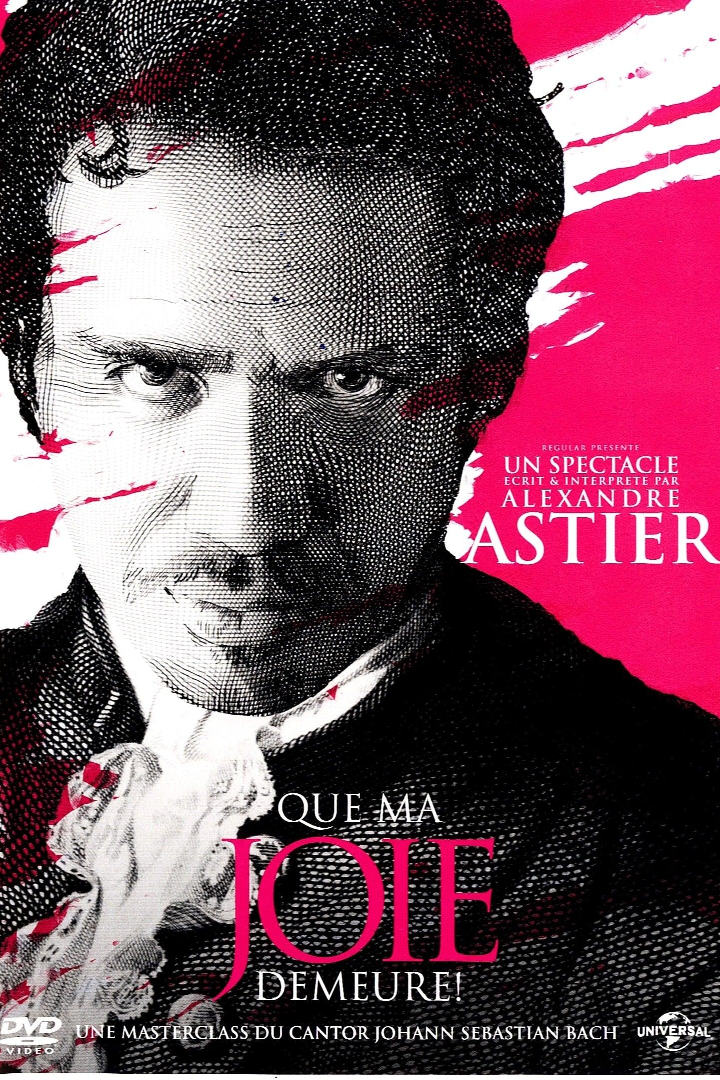 Alexandre Astier - Jesu, Joy of Man's Desiring