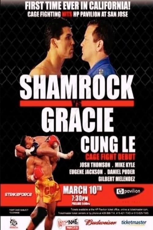 Strikeforce: Shamrock vs. Gracie