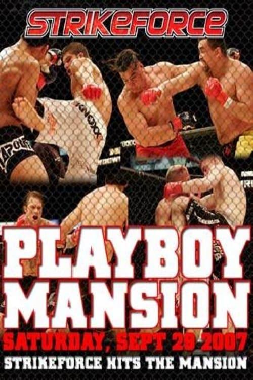 Strikeforce: Playboy Mansion