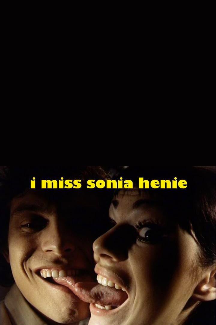 I Miss Sonja Henie