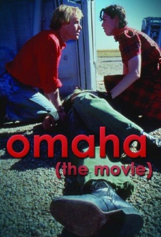 Omaha (The Movie)