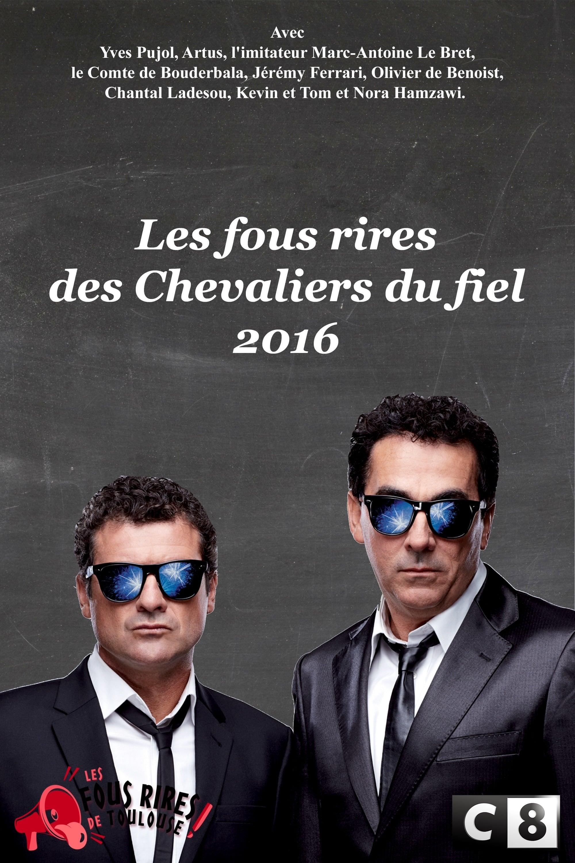 Les Chevaliers du fiel : Les fous rires de 2016