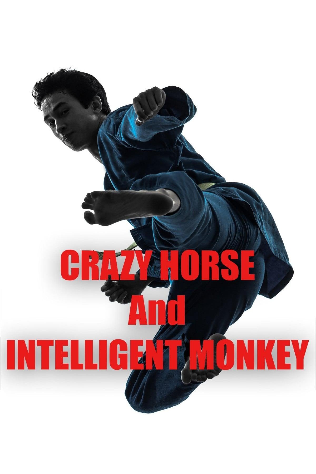 Crazy Horse & Intelligent Monkey