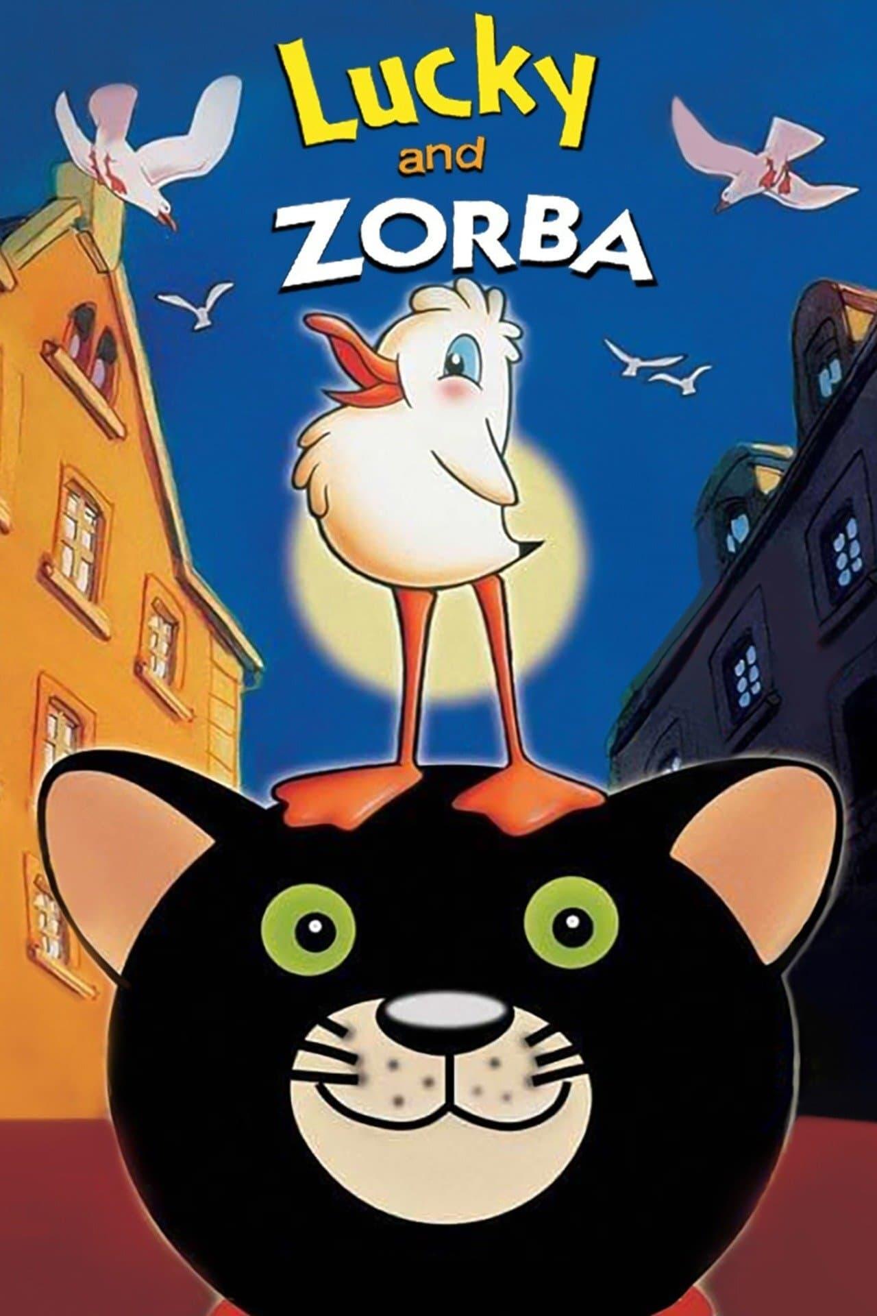 Lucky and Zorba