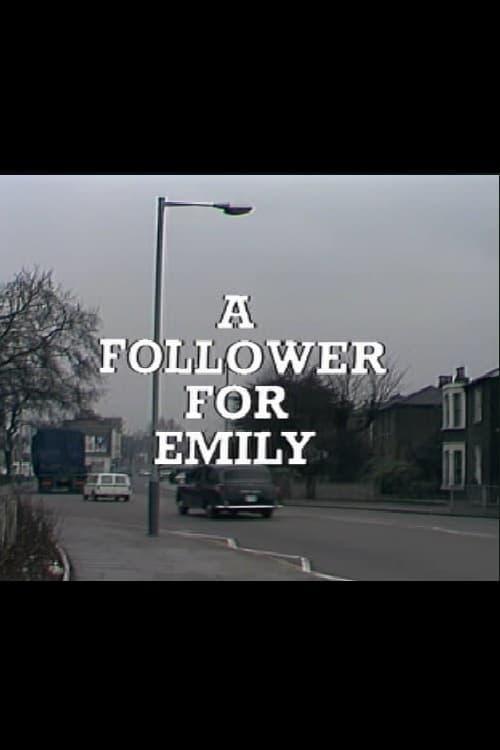 A Follower for Emily