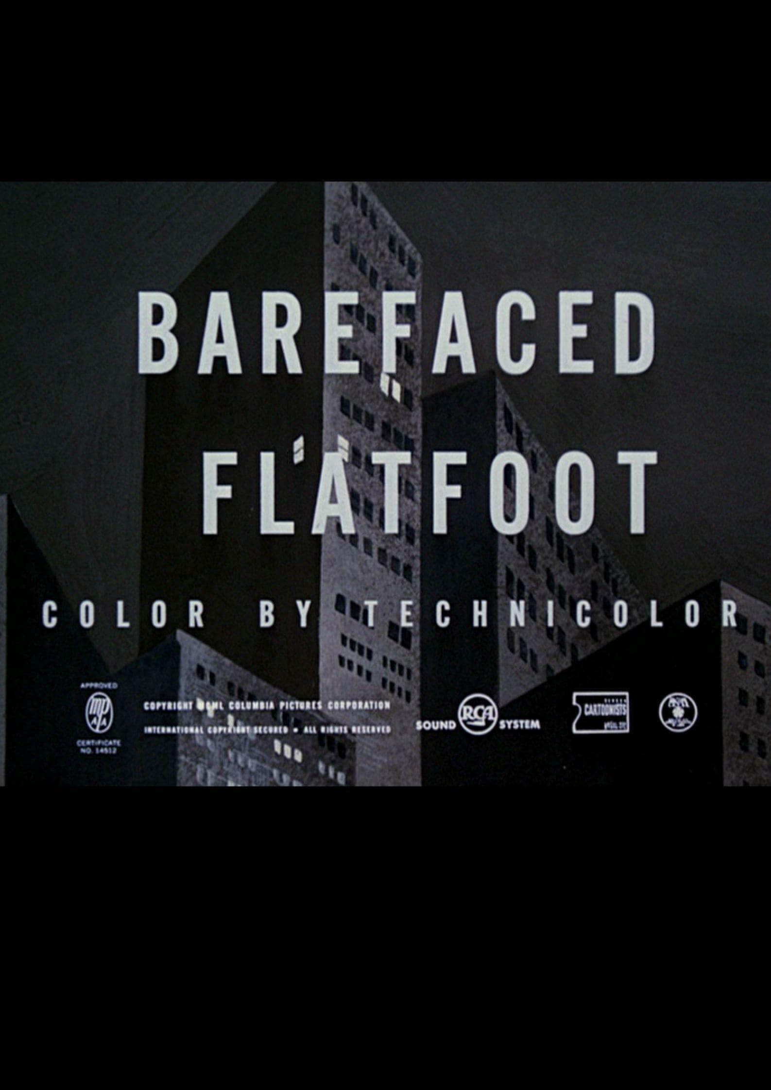 Barefaced Flatfoot