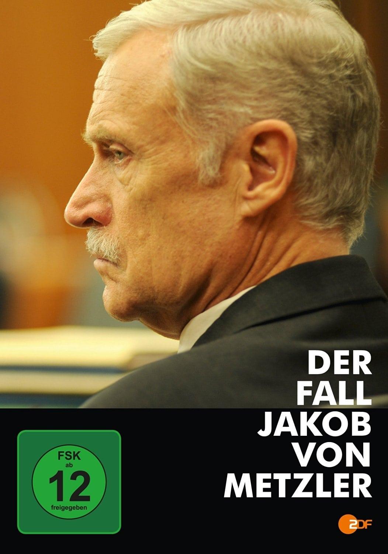 The Case of Jakob von Metzler