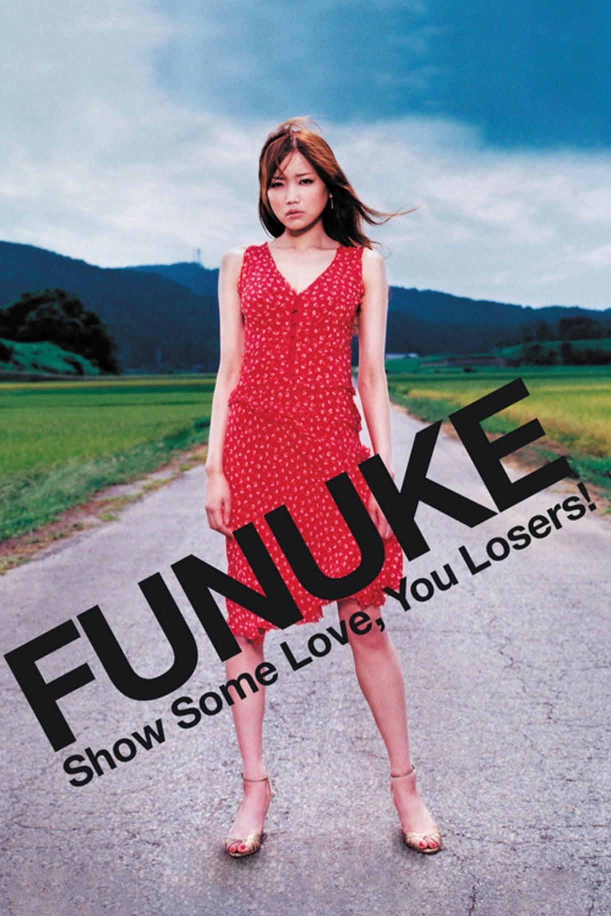 Funuke Show Some Love, You Losers!