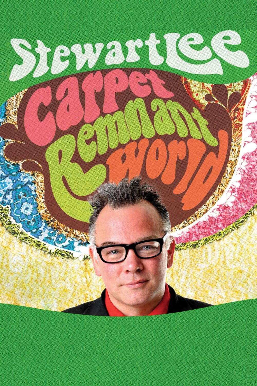 Stewart Lee: Carpet Remnant World