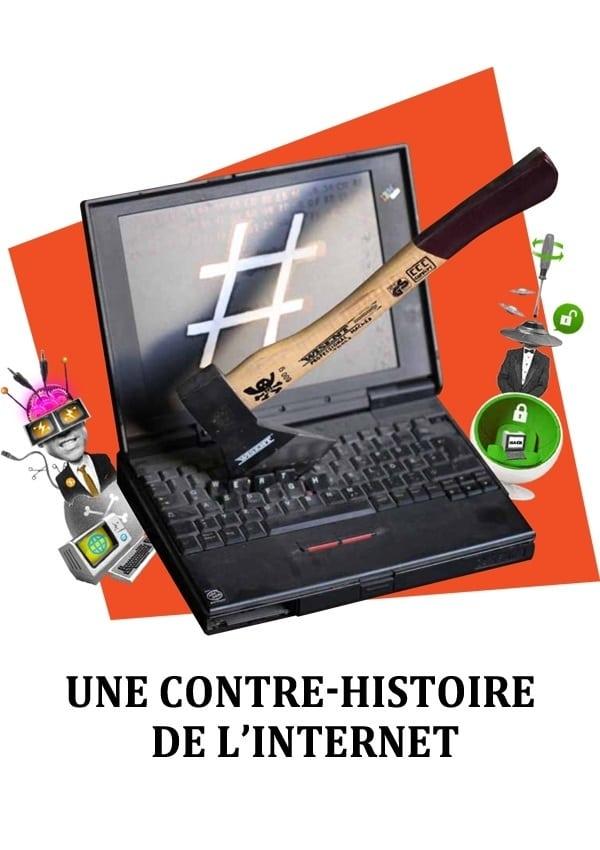 Une contre-histoire de l'internet