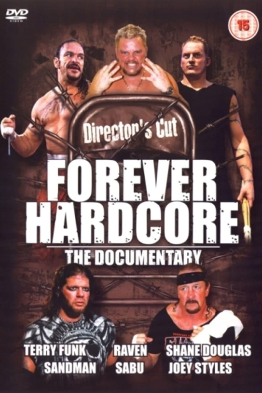 Forever Hardcore: The Documentary