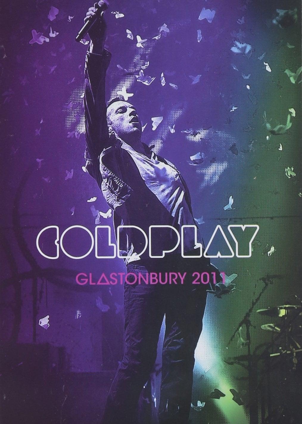 Coldplay: Live at Glastonbury 2011