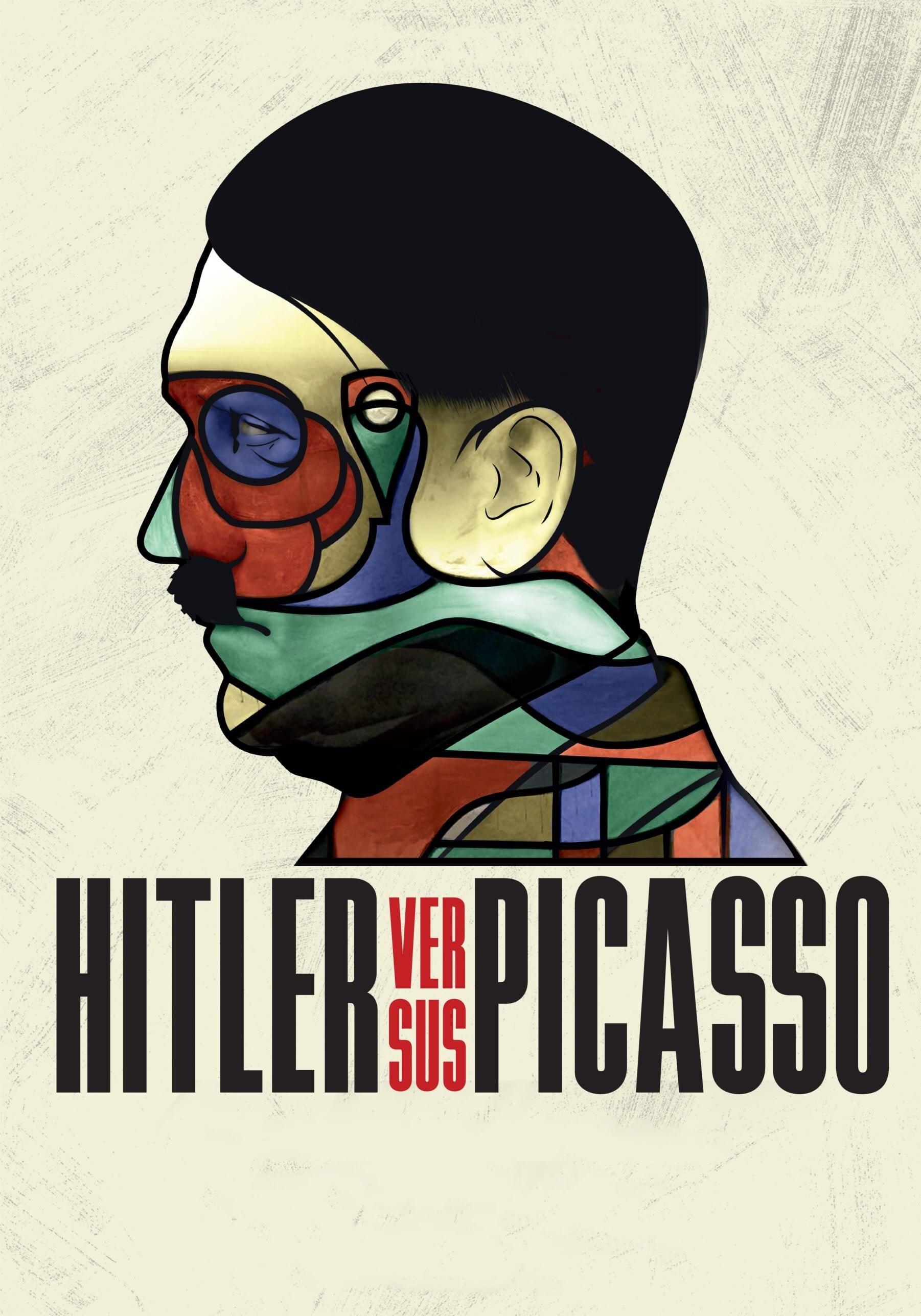Hitler Versus Picasso