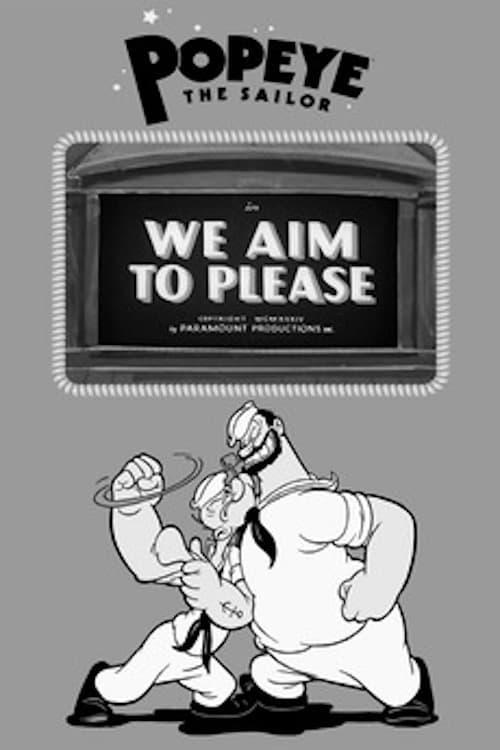 We Aim to Please